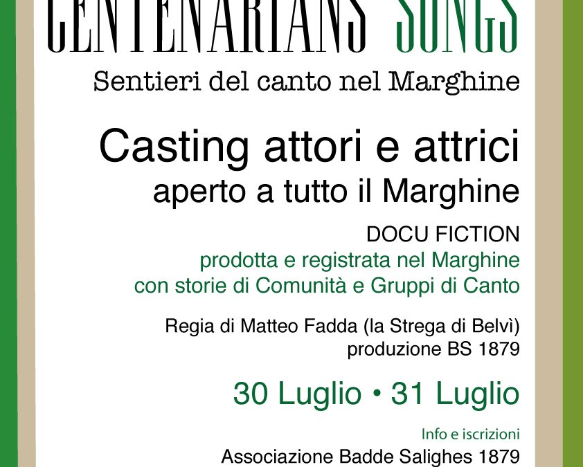 Docufiction Centenarians' Songs. Sentieri del canto del Marghine